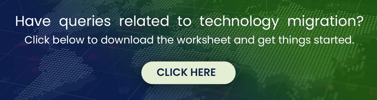 Download technology Migration Worksheet